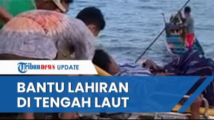 Aksi Heroik Bidan Bantu Ibu Hamil Lahiran di Tengah Laut, Pakai Alat Seadanya di Perahu Kecil