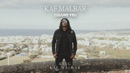 Kaf Malbar - Couvre Feu - #KingKafMalbar - 09/2021 (Clip Officiel)