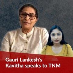 Four years since Gauri Lankesh was assassinated: TNM speaks to her sister Kavitha Lankesh