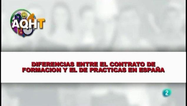 DIFERENCIAS ENTRE CONTRATO DE FORMACION Y EL DE PARACTICAS EN ESPAÑA