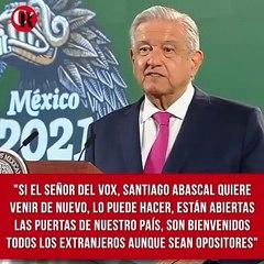 """""""Si el señor del Vox, Santiago Abascal quiere venir de nuevo, lo puede hacer"""""""
