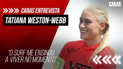 FINALISTA DO CIRCUITO DE SURFE, TATIANA WESTON-WEBB FALA SOBRE CAMINHO DE SUCESSO NO ESPORTE