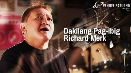 Richard Merk - Dakilang Pag-ibig [Official Music Video]