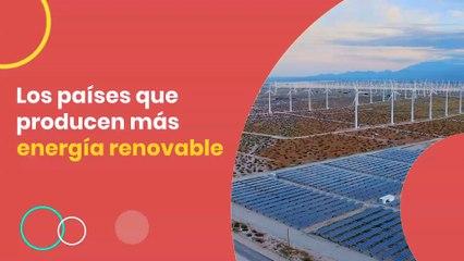 Los países que producen más energía renovable