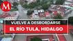 En Hidalgo, tras fuertes lluvias, se volvió a desbordar el río Tula