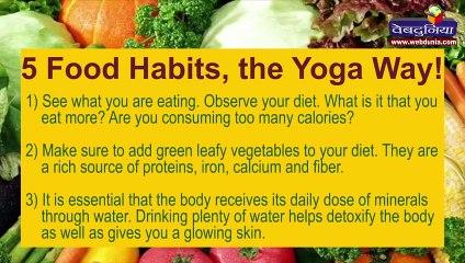 5 Food Habits, the Yoga Way!