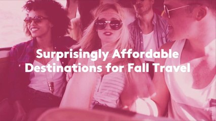 Surprisingly Affordable Destinations for Fall Travel