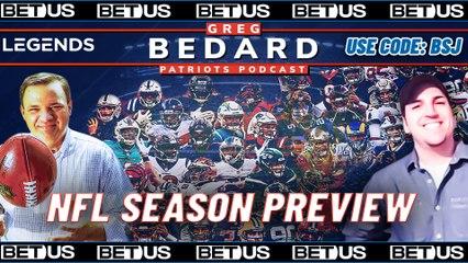 NFL Season Preview & Predictions | Greg Bedard Patriots Podcast