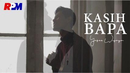 Yafet Wijaya - Kasih Bapa (Official Music Video)