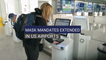 Mask Mandates Extended in US Airports