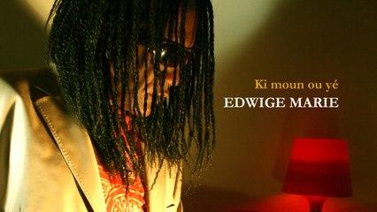 edwige marie - Ki moun ou yé