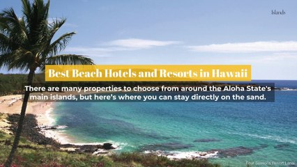 Best Beach Hotels and Resorts in Hawaii