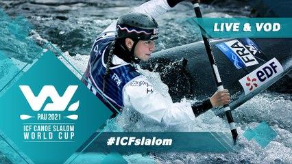 2021 ICF Canoe-Kayak Slalom World Cup Pau France / Kayak Finals