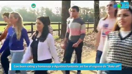 Con buen rating y homenaje a Agustina Fontenla, así fue el regreso de Bake off