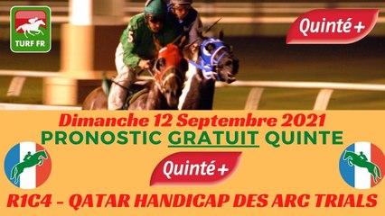 Minute Quinté TURF FR : QATAR HANDICAP DES ARC TRIALS - Dimanche 12 Septembre 2021 - Paris Longchamp  PMU #252559