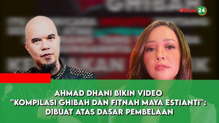Ahmad Dhani Sebut Maia Estianty Tukang Ghibah Dalam Video Legend