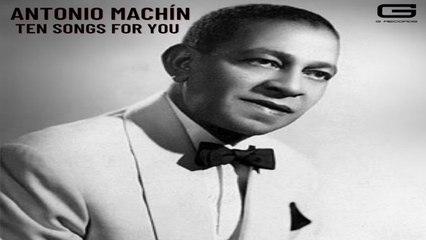Antonio Machín - Mira que eres linda