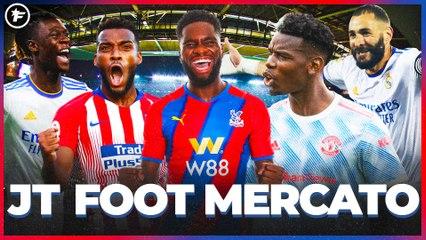 JT Foot Mercato : le week-end de folie des Frenchies à l'étranger