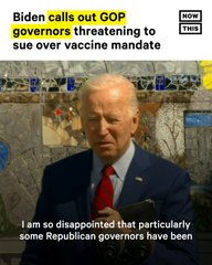 Biden Calls Out GOP Governors for Threatening to Sue Over Vaccine Mandates