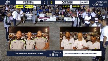 16ème COLOMINA vs ZYSKOWSKI suivi de la fin de QUINTAIS/SARRIO : National à pétanque de Chalon-sur-Saône 2021