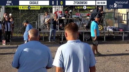 Top partie à voir absolument 8ème CASALE vs ZYSKOWSKI : National à pétanque de Chalon-sur-Saône 2021