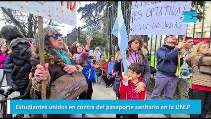 Estudiantes unidos en contra del pasaporte sanitario en la UNLP