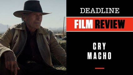 CRY MACHO   Film Review