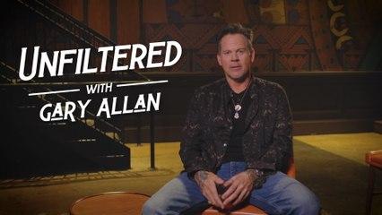 Gary Allan - Unfiltered With Gary Allan
