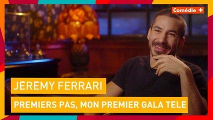 """""""J'ai été très longtemps refusé des galas"""" Jérémy Ferrari - Premiers pas, mon premier gala télé"""