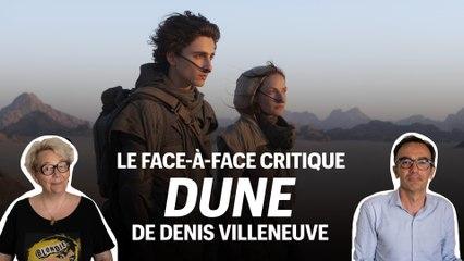 Dune de Denis Villeneuve : le face-à-face critique