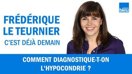 Comment diagnostique-t-on l'hypocondrie ?