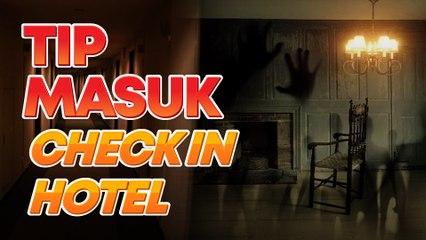 Ramai mula pergi holiday, tapi hati-hati check in hotel takut ada penunggu… ikut panduan ini