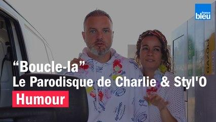 """""""Boucle-la"""", le Parodisque de Charlie & Styl'O"""