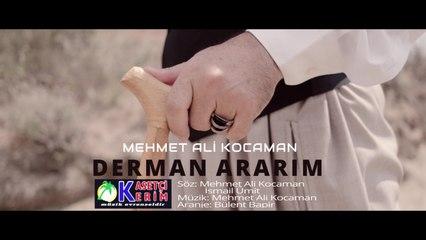 Mehmet Ali Kocaman - Derman Ararım