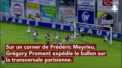 Metz - PSG, l'instant rétro
