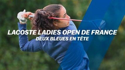 Lacoste Ladies Open de France : Deux Bleues en tête