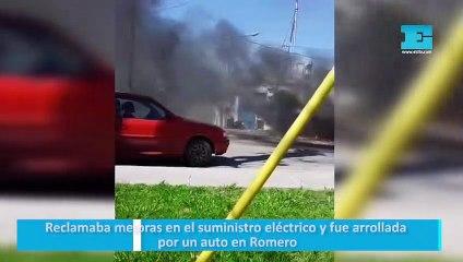 Reclamaba mejoras en el suministro eléctrico y fue arrollada por un auto en Romero