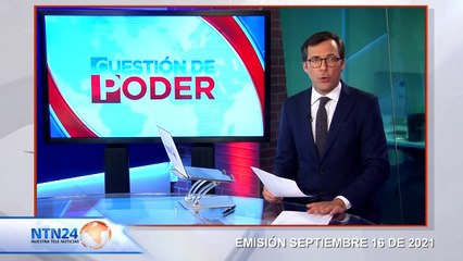 CAPSULA CUESTION DE PODER 16 DE SEPTIEMBRE 2021