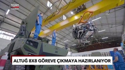 Türkiye'nin Yeni Gözbebeği Altuğ 8x8 Zırhlı Aracı Görev Başında