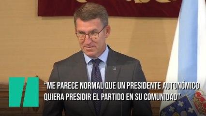 """Núñez Feijoo: """"Me parece normal que un presidente autonómico quiera presidir el partido en su comunidad"""""""