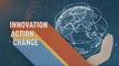 INNOVATION, ACTION, CHANGE - CGTN Europe