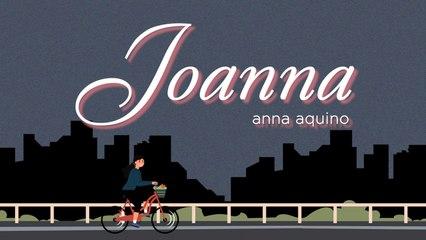 Anna Aquino - Joanna (Official Lyric Video)