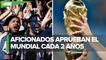 Encuesta de FIFA revela que afición prefiere un Mundial cada dos años