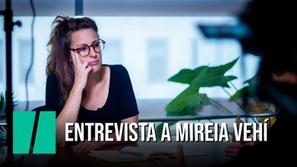 Entrevista a Mireia Vehí