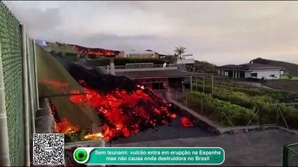 Sem tsunami: vulcão entra em erupção na Espanha, mas não causa onda destruidora no Brasil
