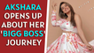 Akshara Singh opens up about her 'Bigg Boss' journey