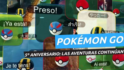 """Pokémon GO, vídeo del 5º aniversario: """"¡Las aventuras continúan!"""""""
