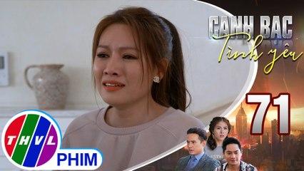 Canh bạc tình yêu - Tập 71[6]: Khánh Linh hạnh phúc nhìn nhận lại người thân sau nhiều năm thất lạc