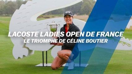 Lacoste Ladies Open de France : Le triomphe de Céline Boutier