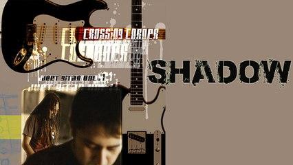 Crossing Corner - Shadow - (Official Audio)